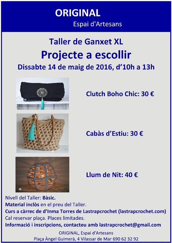Taller ganxet XL 14 maig 2016