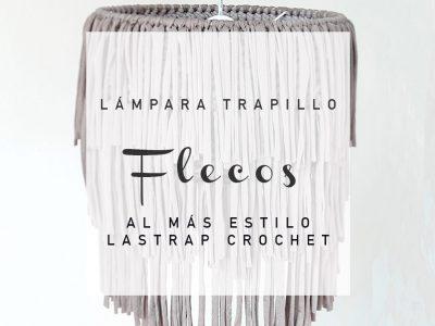 """LÁMPARA DE TRAPILLO CON """"FLEKOS"""""""