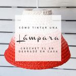 lampara crochet XL tintada degrade